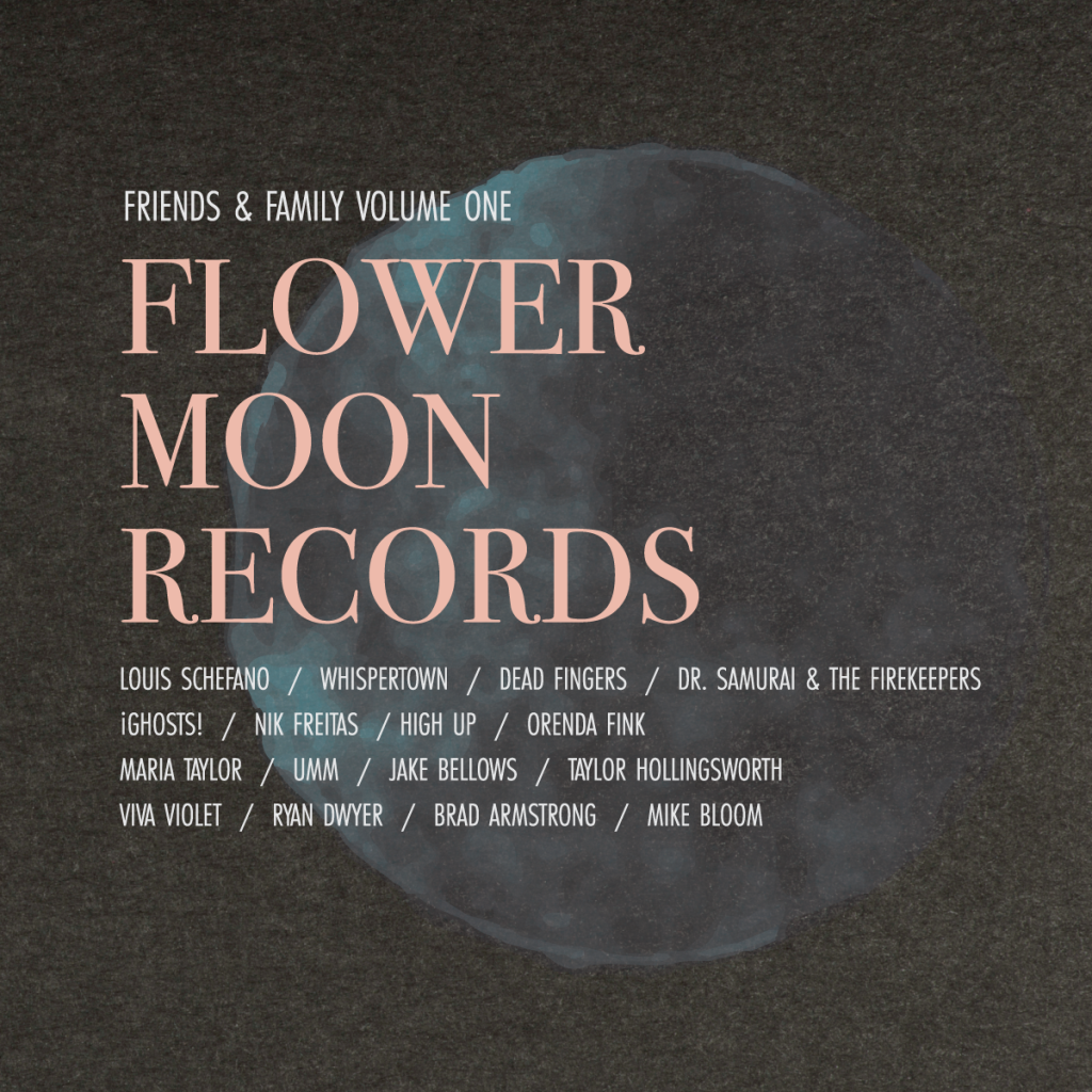 Flower Moon Records friends and Family Vol 1 cover